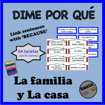 Family & House Spanish Vocabulary Sentence Building: Because
