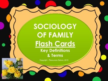 Family & Households/Sociology of Family Flash Cards