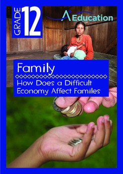 Family - How Does a Difficult Economy Affect Familes - Grade 12