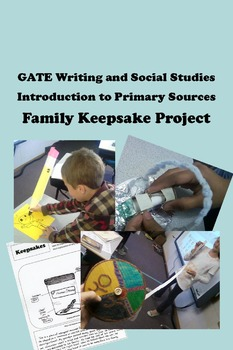 Family Heirloom Project -- GATE Writing and Social Studies