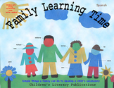 Family Learning Time - Spanish Edition