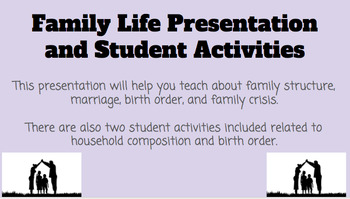 Family Life/Structure Presentation & Activities