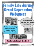 Family Life during the Great Depression Webquest