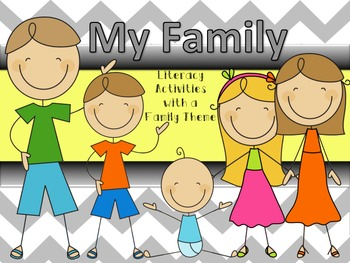 Family Literacy Activities Unit (Printables for Whole Group or Stations)