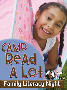Family Literacy Night ~ Camp Read-A-Lot