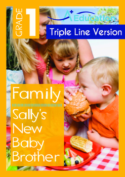 Family - Sally's New Baby Brother - Grade 1 (with 'Triple-Track Writing Lines)