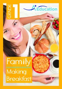 Family - Making Breakfast - Grade 1