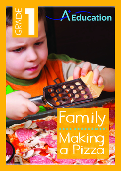 Family - Making a Pizza - Grade 1