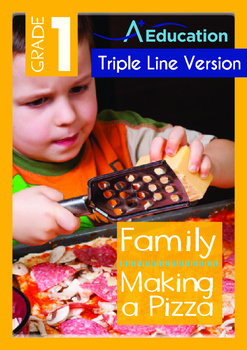 Family - Making a Pizza - Grade 1 (with 'Triple-Track Writing Lines')