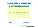 Family Manual/ Babysitter Guide
