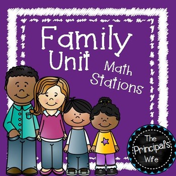 Math Stations: Family Themed