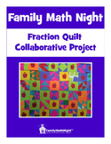 FAMILY MATH NIGHT: Fraction Quilt Collaborative Project