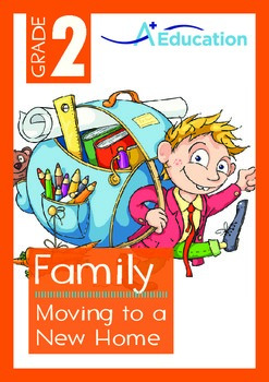Family - Moving to a New Home - Grade 2