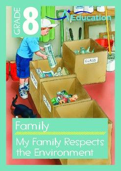 Family - My Family Respects the Environment - Grade 8