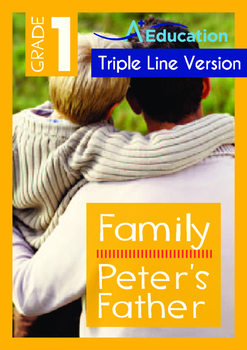Family - Peter's Father - Grade 1 (with 'Triple-Track Writing Lines')