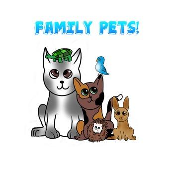 Family Pets!