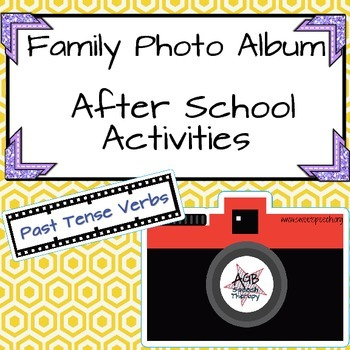 Family Photo Album - After School Activities - Past Tense Verbs