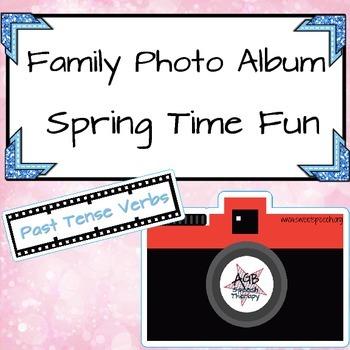Family Photo Album - Spring Time Fun - Past Tense Verbs