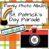 Family Photo Album - St. Patrick's Day Parade - Vocabulary