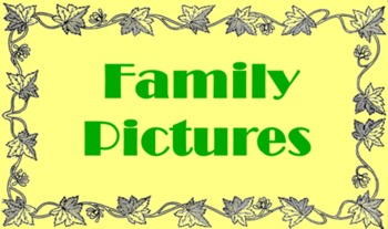 Family Pictures Literal Comprehension Grades K-1 and 4th