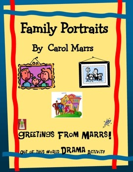 Drama Game-Family Portraits