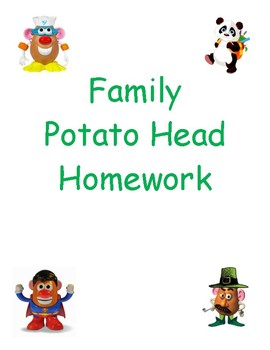 Family Potato Head Homework