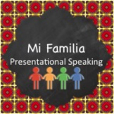 Family Project (Mi Familia):  Presentational Speaking
