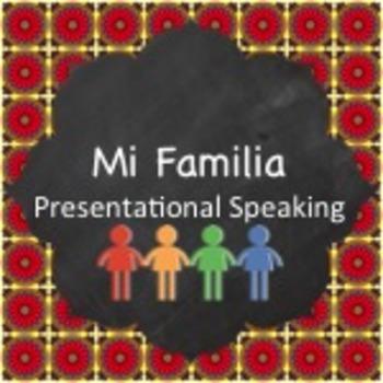 Family Project (Mi Familia):  Presentational Speaking