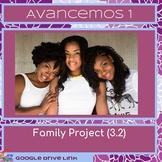 Family Project: Spanish 1 Avancemos 1 3.2