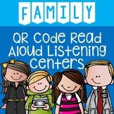 Family QR Code Read Aloud Listening Centers