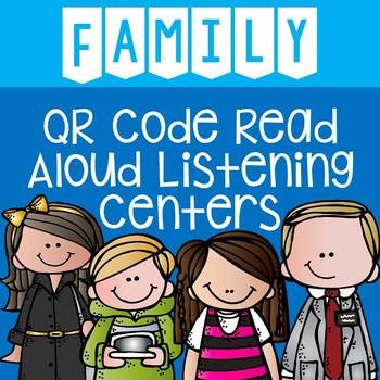 Family QR Code Read Aloud Listening Centers