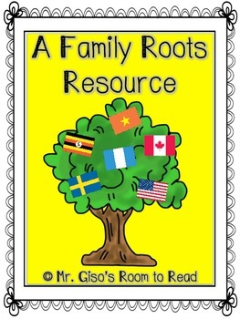 Family Roots: A Home Project and School Activity Resource