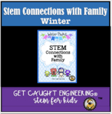 STEM Connections with Families!  Winter  Packet