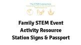 Family STEM Event Activity Resource - Station Signs and Passport