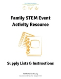 Family STEM Event Activity Resource - Supply Lists and Instructions