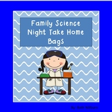 Family Science Night Take Home Bags