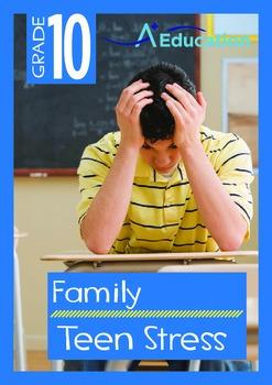 Family - Teen Stress - Grade 10