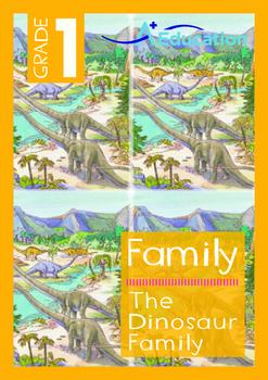 Family - The Dinosaur Family - Grade 1