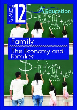 Family - The Economy and Families - Grade 12