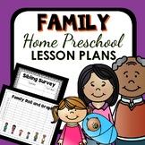 Family Theme Home Preschool Lesson Plans