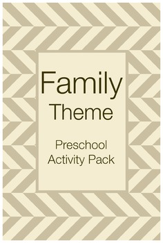 Family Theme Preschool Activities