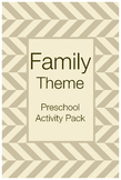 Family Theme Preschool Activities