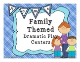 Family Themed Dramatic Play Centers