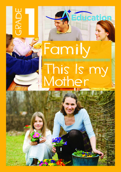 Family - This Is my Mother - Grade 1