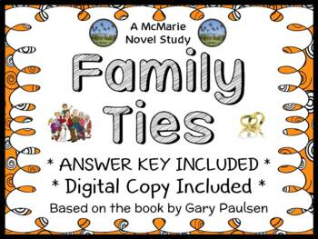 Family Ties (Gary Paulsen) Novel Study / Reading Comprehen