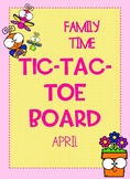 Family Time Tic-Tac-Toe Choice Board - April