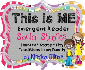 Family Traditions, My Country, State, City Emergent Reader | Social Studies