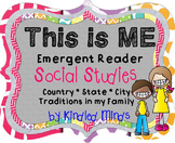 Family Traditions, My Country, State, City Emergent Reader