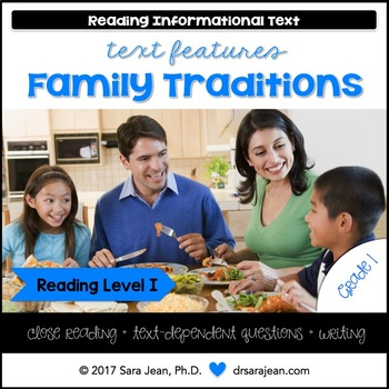 Family Traditions • Reading Comprehension Passages and Questions • RL I