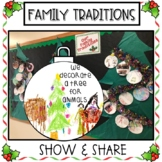 Family Traditions Show and Share - Winter Holidays